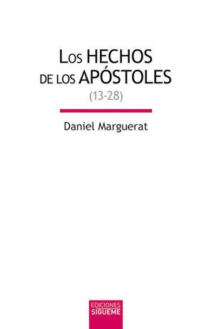 LOS HECHOS DE LOS APOSTOLES (13-28)