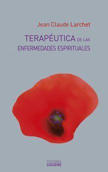 TERAPEUTICA DE LAS ENFERMEDADES ESPIRITUALES