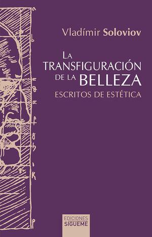 LA TRANSFIGURACION DE LA BELLEZA