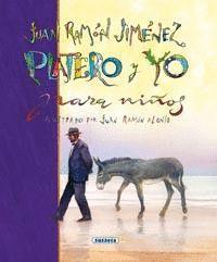 PLATERO Y YO Y OTRAS POESIAS PARA NIÑOS