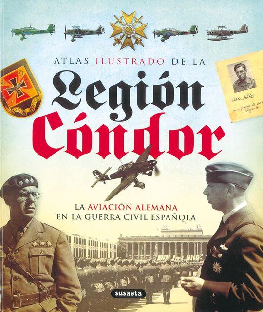 ATLAS ILUSTRADO DE LA LEGIÓN CÓNDOR