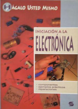 INICIACIÓN A LA ELECTRÓNICA