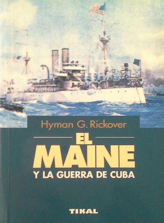 EL MAINE Y LA GUERRA DE CUBA