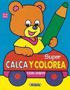 SUPER CALCA Y COLOREA CON OSETE