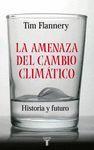 LA AMENAZA DEL CAMBIO CLIMATICO