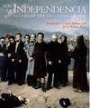 POR LA INDEPENDENCIA 1808-1830