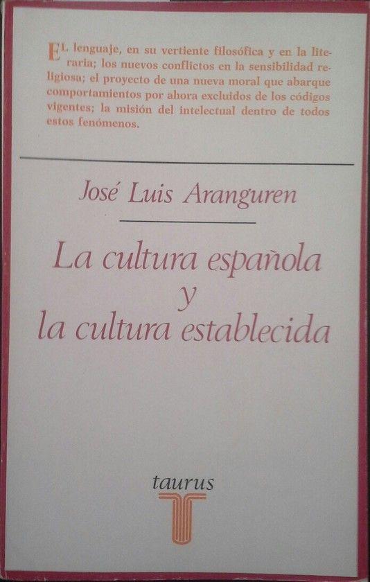 LA CULTURA ESPAÑOLA Y LA CULTURA ESTABLECIDA