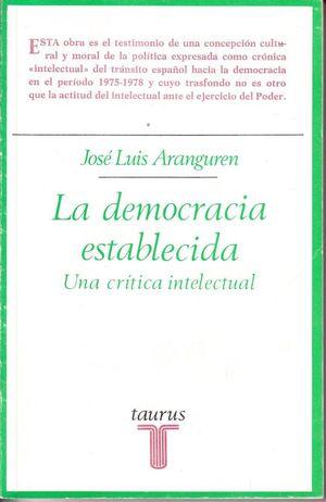 LA DEMOCRACIA ESTABLECIDA - UNA CRÍTICA INTELECTUAL