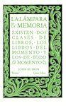 LA LÁMPARA DE LA MEMORIA (SERIE GREAT IDEAS 33)