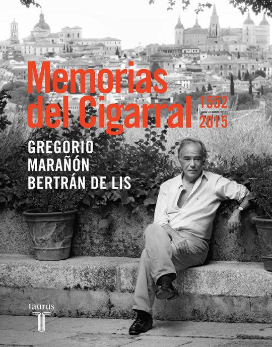 MEMORIAS DEL CIGARRAL (1552-2015)
