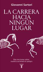 LA CARRERA HACIA NINGÚN LUGAR