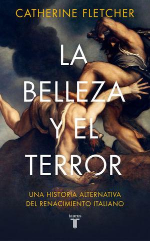 LA BELLEZA Y EL TERROR