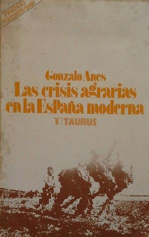 LAS CRISIS AGRARIAS EN LA ESPAÑA MODERNA