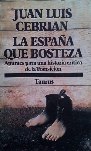 LA ESPAÑA QUE BOSTEZA
