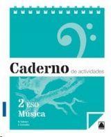 CADERNO DE ACTIVIDADES. MUSICA 2 ESO