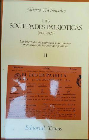 LAS SOCIEDADES PATRIÓTICAS (1820-1823) : LAS LIBERTADES DE EXPRESIÓN Y DE REUNIÓN EN EL ORIGEN DE LO