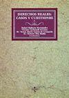 DERECHOS REALES:CASOS Y CUESTIONES