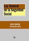 LEGISLACIÓN GENERAL DE LA SEGURIDAD SOCIAL