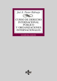 CURSO DE DERECHO INTERNACIONAL PÚBLICO Y DE ORGANIZACIONES INTERNACIONALES