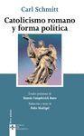 CATOLICISMO ROMANO Y FORMA POLÍTICA