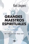 LOS GRANDES MAESTROS ESPIRITUALES DE ORIENTE Y OCCIDENTE