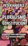 PLURALISMO Y CONSTITUCIÓN