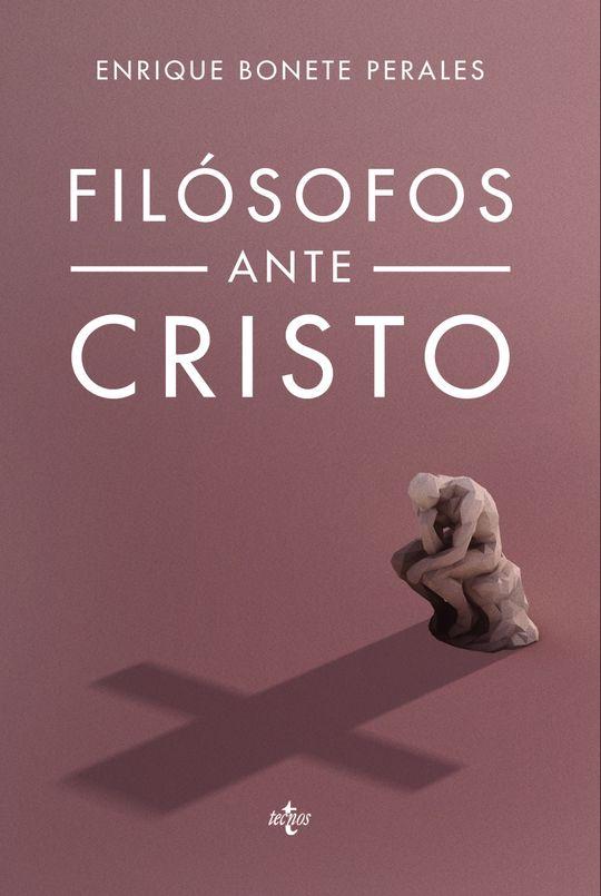 FILÓSOFOS ANTE CRISTO