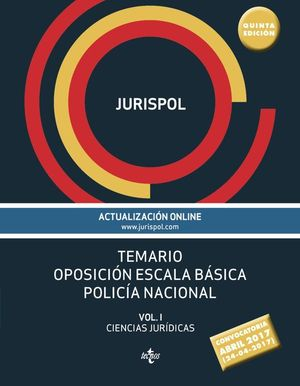 JURISPOL TEMARIO VOL.1 ESCALA BÁSICA POLICÍA NACIONAL