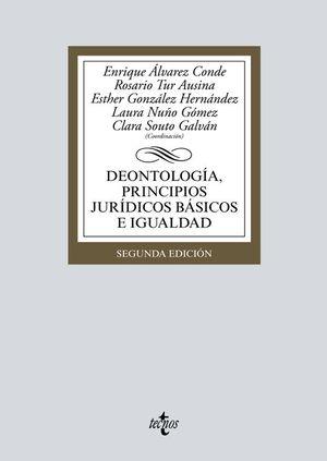 DEONTOLOGÍA, PRINCIPIOS JURÍDICOS BÁSICOS E IGUALDAD