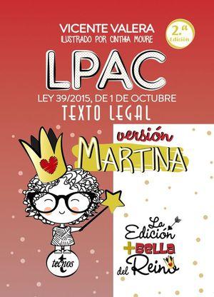 LPAC VERSIÓN MARTINA LEY PROCEDIMIENTO ADMINISTRATIVO COMUN