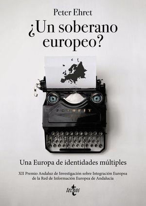 ¿UN SOBERANO EUROPEO?