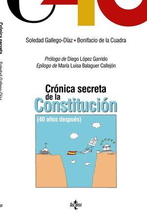 CRÓNICA SECRETA DE LA CONSTITUCIÓN (40 AÑOS DESPUÉS)