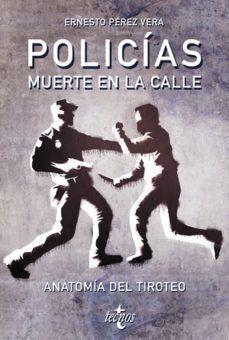 POLICIAS. MUERTE EN LA CALLE
