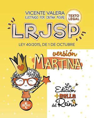 LRJSP VERSIÓN MARTINA (LEY REGIMEN JURIDICO DEL SECTOR PUBLICO)