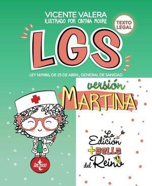 LGS VERSIÓN MARTINA (LEY GENERAL DE SANIDAD)