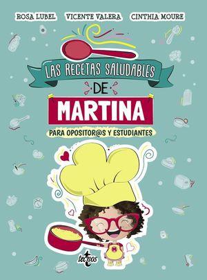 LAS RECETAS SALUDABLES DE MARTINA PARA OPOSITOR@S Y ESTUDIANTES