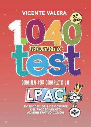 1040 PREGUNTAS TIPO TEST LPAC. DOMINA POR COMPLETO