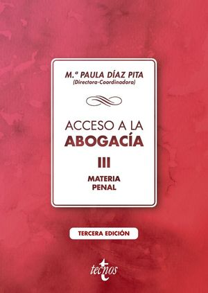 ACCESO A LA ABOGACÍA. VOLUMEN III. MATERIA PENAL