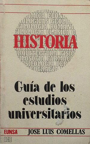 HISTORIA - GUÍA DE LOS ESTUDIOS UNIVERSITARIOS