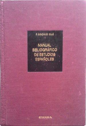 MANUAL BIBLIOGRÁFICO DE ESTUDIOS ESPAÑOLES