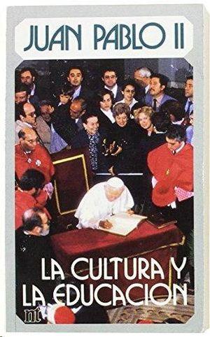 JUAN PABLO II LA CULTURA Y LA EDUCACION