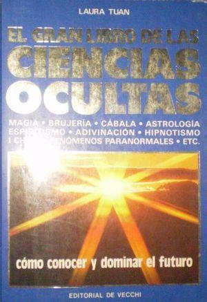 EL GRAN LIBRO DE LAS CIENCIAS OCULTAS