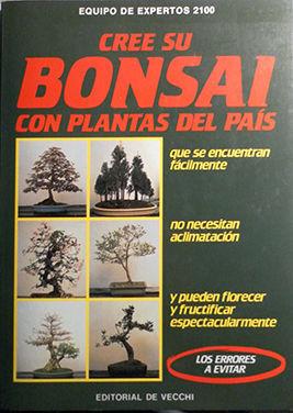 CREE SU BONSAI CON PLANTAS DEL PAÍS