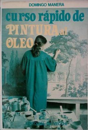 CURSO RÁPIDO DE PINTURA AL ÓLEO