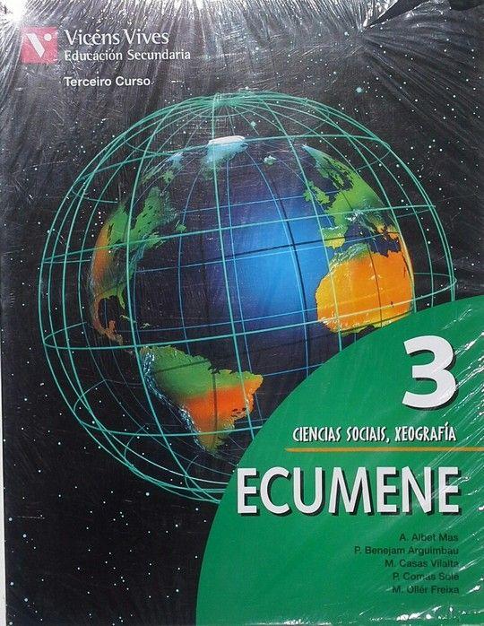 ECUMENE 3, CIENCIAS SOCIAIS, XEOGRAFIA, 3 ESO (GALICIA)