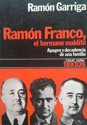 RAMÓN FRANCO, EL HERMANO MALDITO