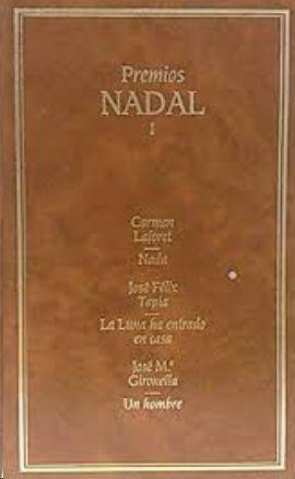 NADAL ;  LA LUNA HA ENTRADO EN CASA ; UN HOMBRE