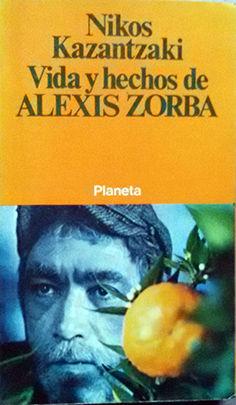VIDA Y HECHOS DE ALEXIS ZORBA  *