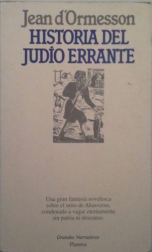 HISTORIA DEL JUDÍO ERRANTE