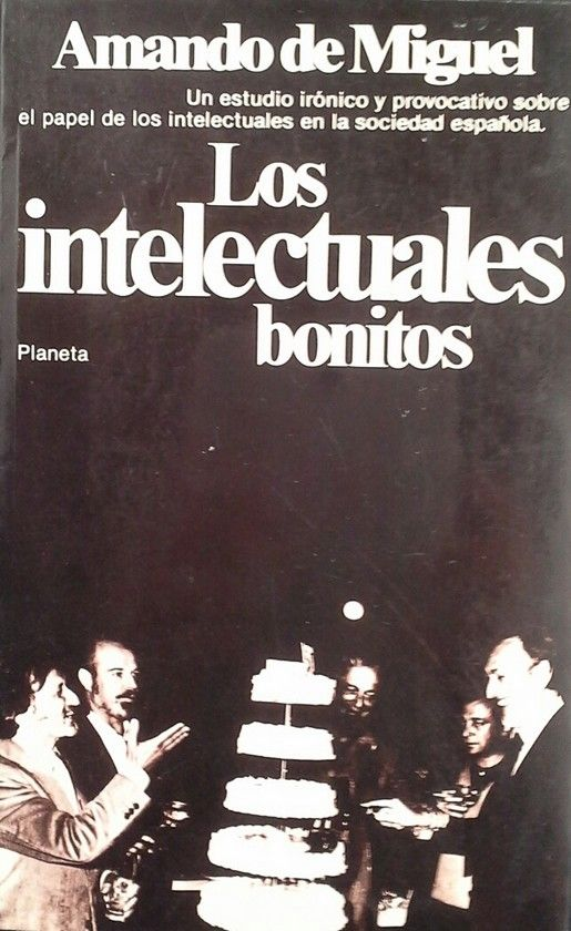LOS INTELECTUALES BONITOS